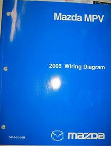 Sell 2005 Mazda Mpv Wiring Diagram Manual Motorcycle In