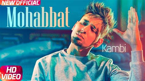Mohabbat (official Video)