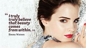Emma Watson Quo... Emma Watson Beauty Quotes