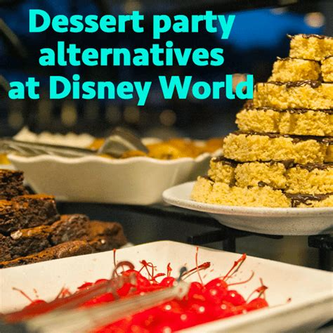 dessert party alternatives prep wdw prep school