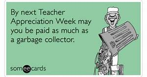 Garbage Collect... Teacher Salary Quotes