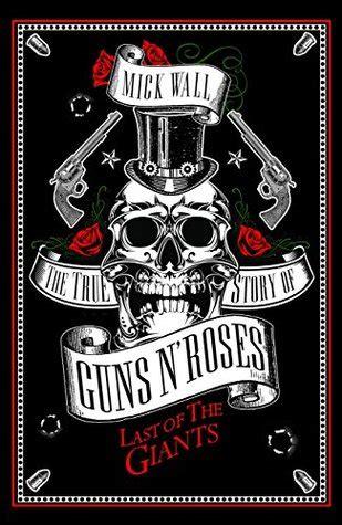 giants  true story  guns  roses