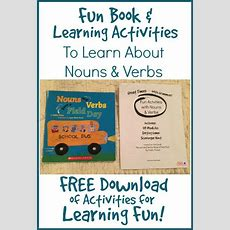 Fun Book & Activities For Learning About Nouns & Verbs  Activities, The O'jays And Learning