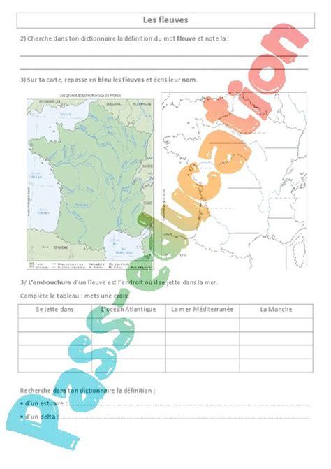 Carte Des Fleuves De Ce2 fleuves de ce2 cm1 g 233 ographie exercices