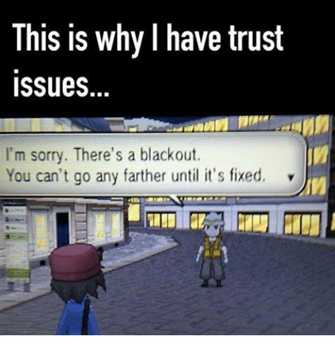 This Is Why I Have Trust Issues Meme - 25 best memes about i have trust issue i have trust issue memes