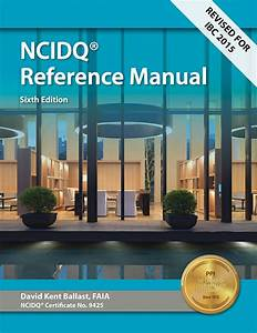Interior Design Reference Manual For The Ncidq Exam