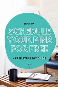 Manual Pinning Strategy  How To Schedule Your Pins For