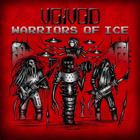Voivod  Warriors Of Ice Hellboundca