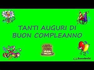 TANTI AUGURI DI BUON COMPLEANNO YouTube