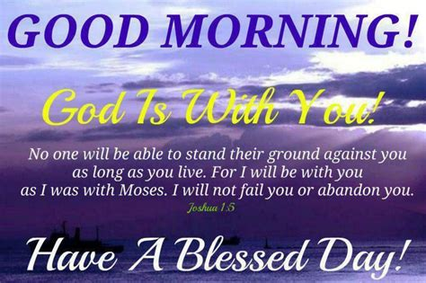 We have the best collection of good morning quotes here. Good Morning God Is With You   Good morning scripture, Morning scripture, Good morning bible quotes