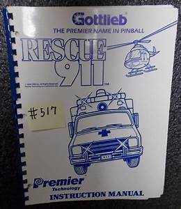 Rescue 911 Pinball Machine Game Instruction Manual  517