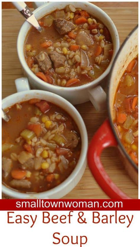 easy beef  barley soup small town woman