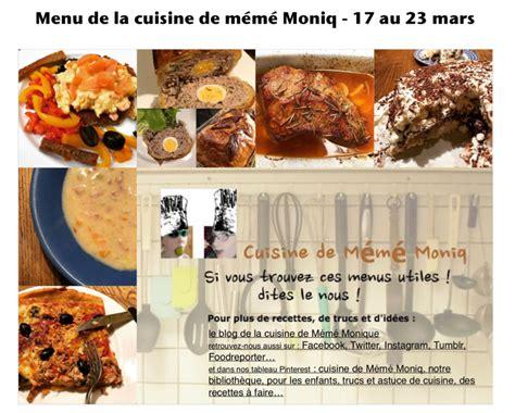 la cuisine 17 menus du 17 au 23 mars dans la cuisine de mémé moniq
