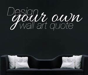 Make your own quote custom design wall sticker by wallboss