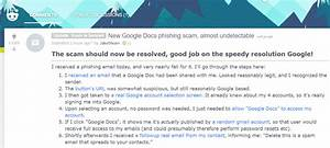 stay safe theres a new google docs phishing scam going With google document phishing