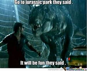 1000+ images about Funny memes on Pinterest | Jurassic ...