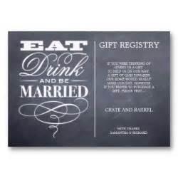 wedding registry wording eat drink and be married wedding gift registry cards wedding registry wording ideas