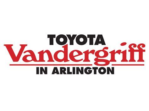 Vandergriff Toyota Arlington by Vandergriff Toyota Arlington Tx Read Consumer Reviews