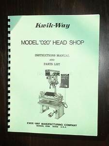 Kwik Way Model 020 Seat  U0026 Guide Machine Manual