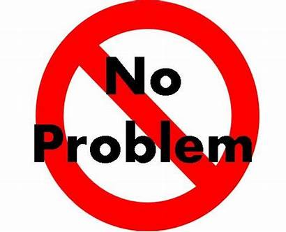 Problem Problems Welcome Re Saying Really Phrase