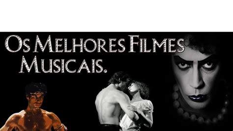 Os Melhores Filmes Musicais - YouTube