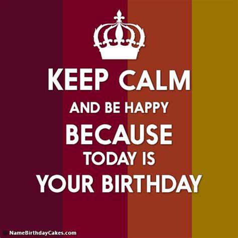 calm   happy   birthday