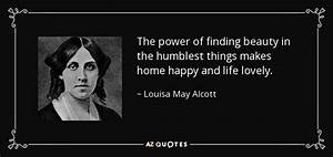 Louisa May Alco... Power And Beauty Quotes