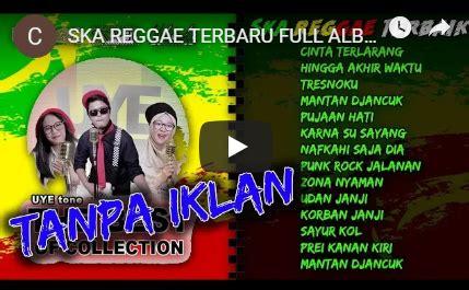 Download lagu mp3 & video: SKA Reggae Terbaru Full Album Mp3 Nonstop (2019) | Lagu ...