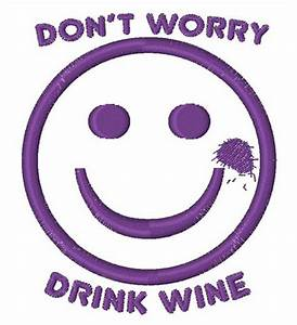 Drink Wine Smiley Embroidery Designs, Machine Embroidery ...