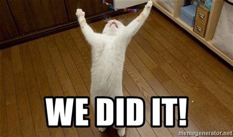 We Did It Meme - we did it meme 28 images we did it rams finals week is coming to a close we did it idek kk