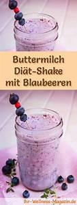 Gesunde Smoothies Zum Abnehmen : buttermilch shake mit blaubeeren di t shake rezept mit buttermilch fittness ern hrung ~ Frokenaadalensverden.com Haus und Dekorationen