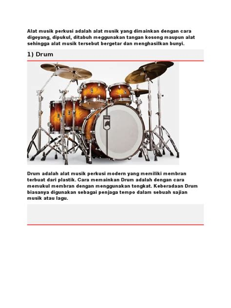 Pianika adalah alat musik bertuts yang dimainkan dengan cara ditiup. Alat musik perkusi adalah alat musik yang dimainkan dengan cara digoyang.docx