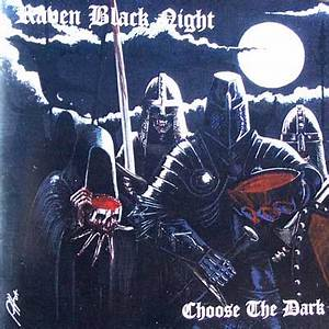 Centrum Metallum: Raven Black Night - Choose The Dark