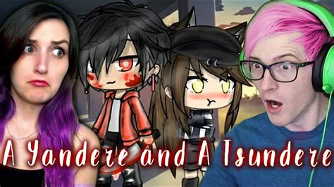 A Yandere And A Tsundere  Gacha Life Story Reaction W