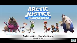 Arctic Justice Thunder Squad Upcoming 2018 Kids Movies