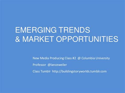 Emerging Trends And Market Opportunities In Storytelling