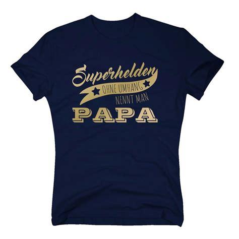 superhelden t shirt herren t shirt superhelden ohne umhang nennt papa