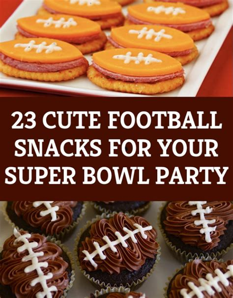 23 Cute Football Snacks For Your Super Bowl Party Party