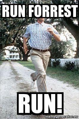 Forrest Gump Memes Pics For Gt Run Forrest Run Meme
