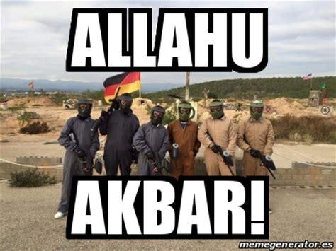 Allahu Akbar Memes - meme personalizado allahu akbar 19829057