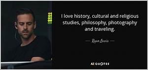 Ryan Lewis quot... Cultural Studies Quotes