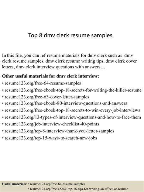Dmv Title Clerk Resume by Top 8 Dmv Clerk Resume Sles