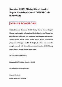 Komatsu H185s Mining Shovel Service Repair Workshop Manual