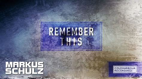 Markus Schulz - Remember This (Mark Sherry Remix) - YouTube