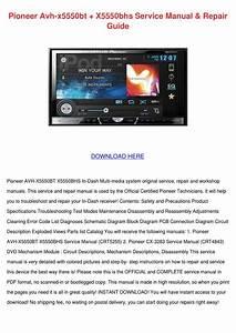 Pioneer Avh X5550bt X5550bhs Service Manual R By Kaseyhoyt