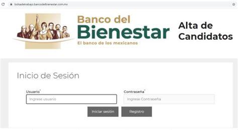 Banco del Bienestar: Si buscas trabajo, el Banco del ...
