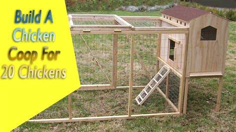 how do i make a chicken coop how to build a chicken coop for 20 chickens build your own chicken house plans youtube