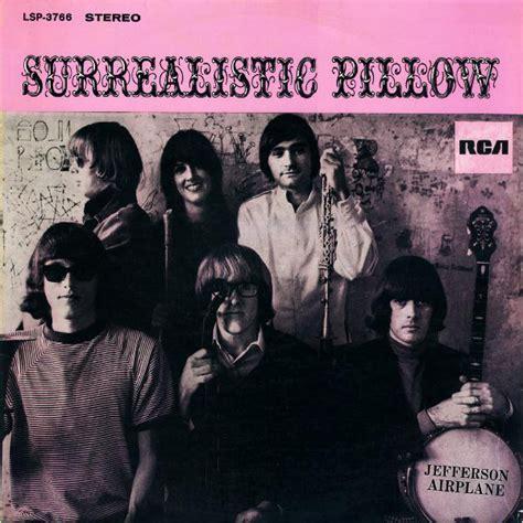 jefferson airplane surrealistic pillow surrealistic pillow jefferson airplane 1967 1960s