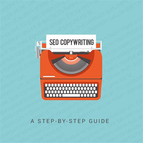 Seo Step By Step by Seo Copywriting A Step By Step Guide