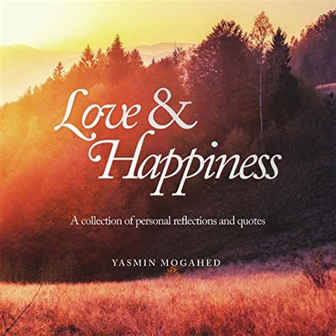 love happiness  collection  personal reflections